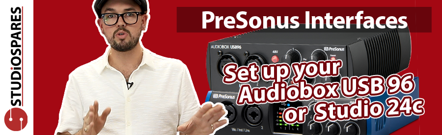 How to set up your PreSonus interface